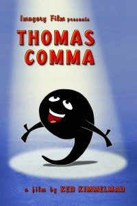 Thomas Comma, film by Ken Kimmelman based on the story by Martha Baird