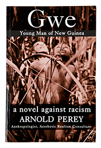 Gwe: Young Man of New Guinea by Arnold Perey, cover image
