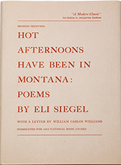Hot Afternoons Have Been in Montana: Poems, by Eli Siegel