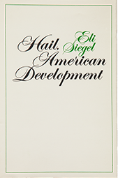 Hail, American Development [Poems], by Eli Siegel