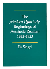 The 'Modern Quarterly' Beginnings of Aesthetic Realism by Eli Siegel