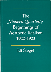 The Modern Quarterly Beginnings of Aesthetic Realism, 1922-1923, by Eli Siegel