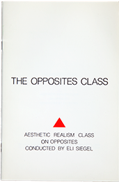 The Opposites Class, by Eli Siegel