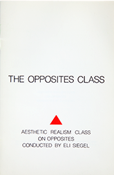 The Opposites Class, by Eli Siegel