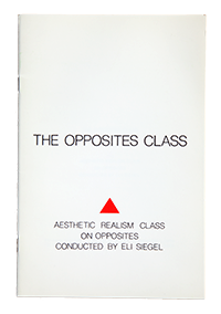 The Opposites Class by Eli Siegel
