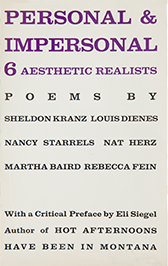 Personal & Impersonal: Six Aesthetic Realists. Poems by Sheldon Kranz, Louis Dienes, Nancy Starrels, Nat Herz, Martha Baird, Rebecca Fein; with a Critical Preface by Eli Siegel