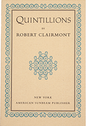 Quintillions [poems] by Robert Clairmont, with introduction by Ellen Reiss