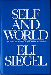 Self and World, by Eli Siegel