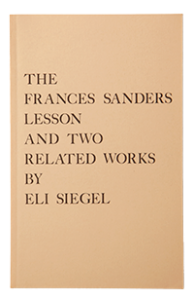 The Frances Sanders Lesson and Two Related Works by Eli Siegel