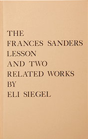 The Frances Sanders Lesson and Two Related Works, by Eli Siegel