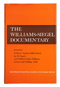 The Williams-Siegel Documentary, eds. Martha Baird, Ellen Reiss