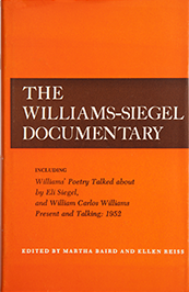 The Williams-Siegel Documentary, ed. by Ellen Reiss and Martha Baird