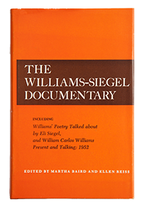 The Williams-Siegel Documentary eds. Martha Baird, Ellen Reiss
