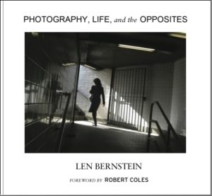 Cover image: Photography, Life, and the Opposites by Len Bernstein