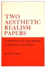 Two Aesthetic Realism Papers: 1. Opposites in the Drama; 2. Opposites in Myself