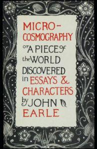 Microcosmography, John Earle